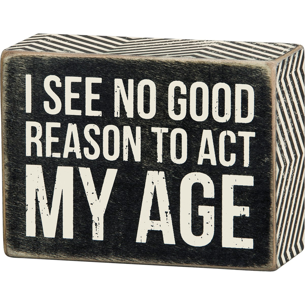 "Box Sign - Act My Age - 4"" x 3"" x 1.75"" - Wood, Paper"
