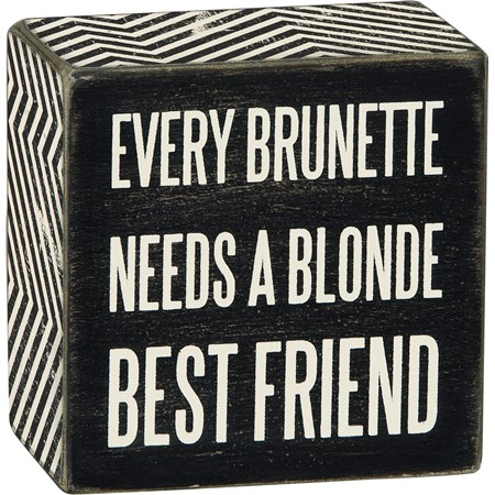 "Box Sign - Every Brunette - 3"" x 3"" x 1.75"" - Wood, Paper"