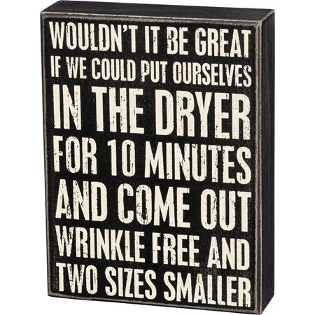 "Box Sign - Wrinkle Free - 6"" x 8"" x 1.75"" - Wood"