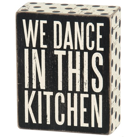 "Box Sign - We Dance - 4"" x 5"" x 1.75"" - Wood, Paper"