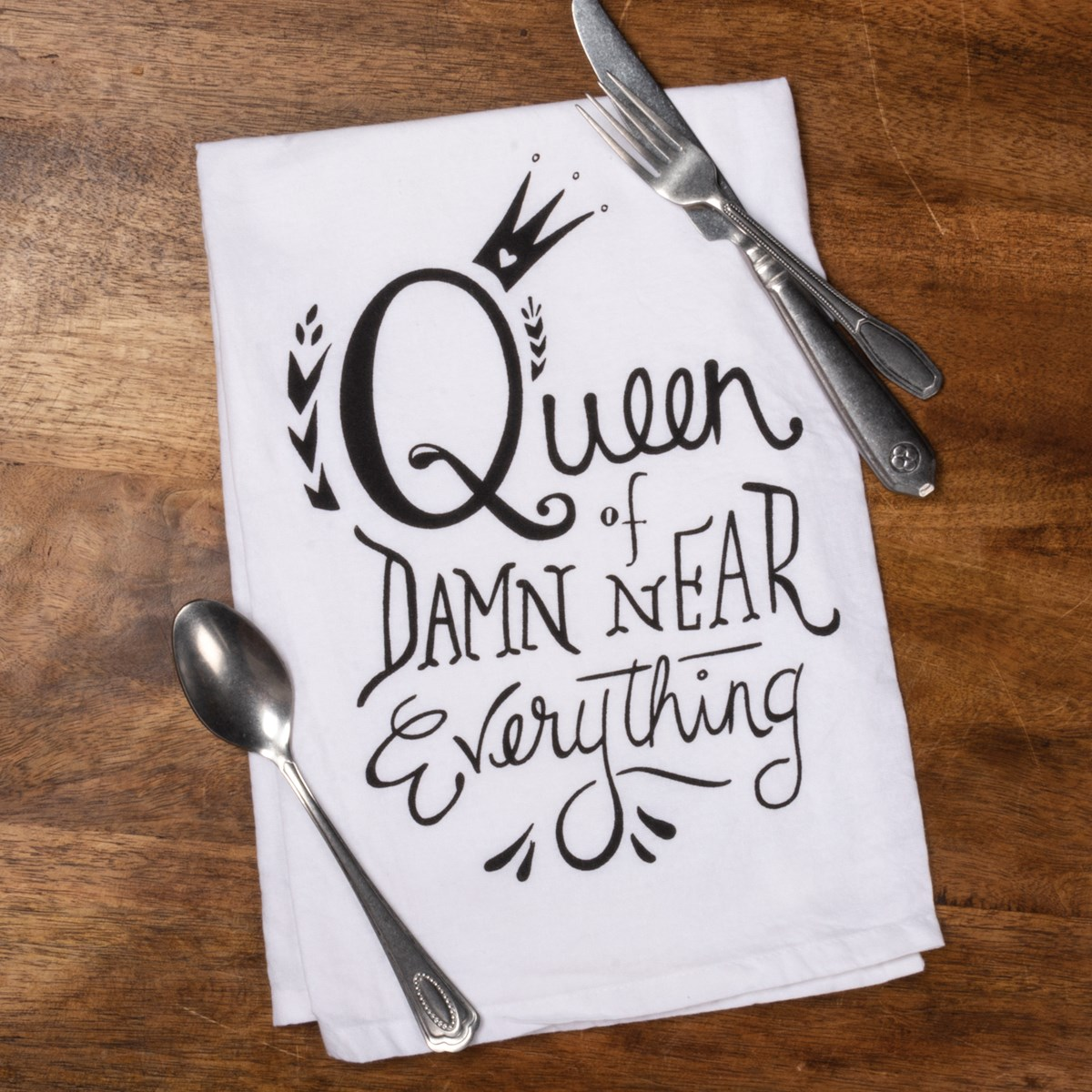 "Dish Towel - Queen Of Damn Near Everything - 28"" x 28"" - Cotton"