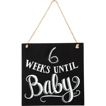 "Chalk Sign - Weeks Until Baby - 9"" x 9"" x 0.25"" - Wood, Jute"