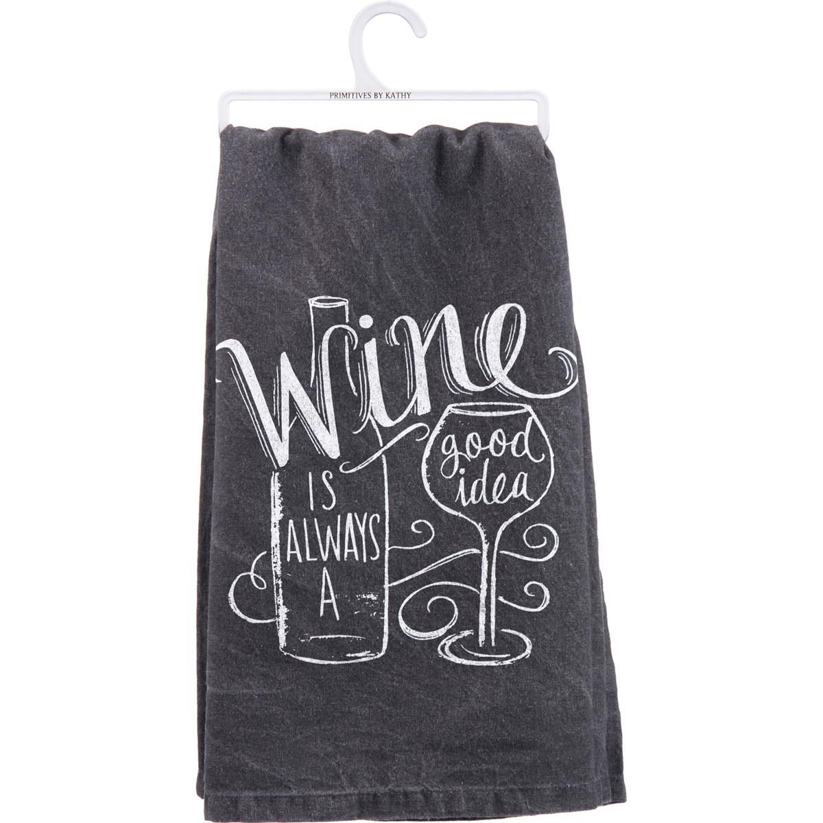 "Dish Towel - Wine Is Always A Good Idea - 28"" x 28"" - Cotton"