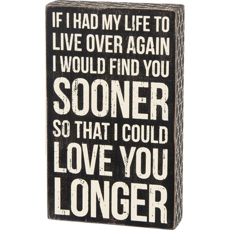 "Box Sign - Love You Longer - 6"" x 10"" x 1.75"" - Wood, Paper"