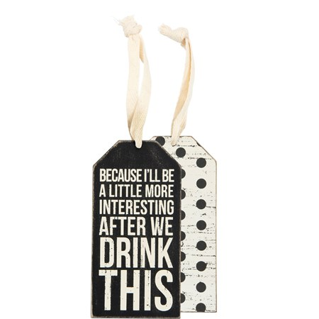 "Bottle Tag - Drink This - 3"" x 6"" - Wood, Paper, Ribbon"