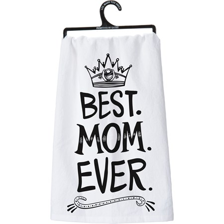 "Dish Towel - Best Mom Ever - 28"" x 28"" - Cotton"