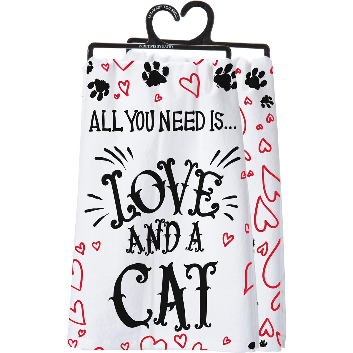 "Dish Towel - All you Need Is Love And A Cat - 28"" x 28"" - Cotton"