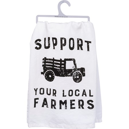 "Dish Towel - Support Your Local Farmers - 28"" x 28"" - Cotton"