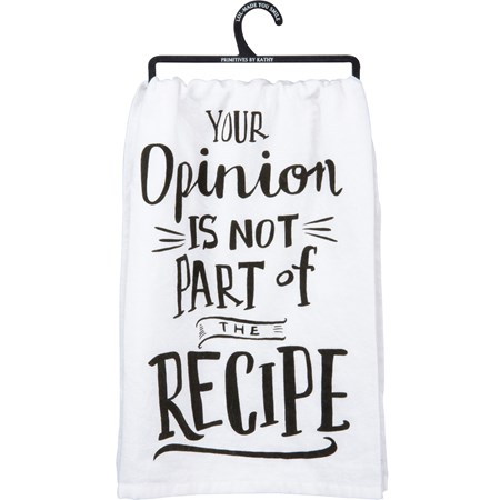 "Dish Towel - Opion Is Not Part Of The Recipe - 28"" x 28"" - Cotton"