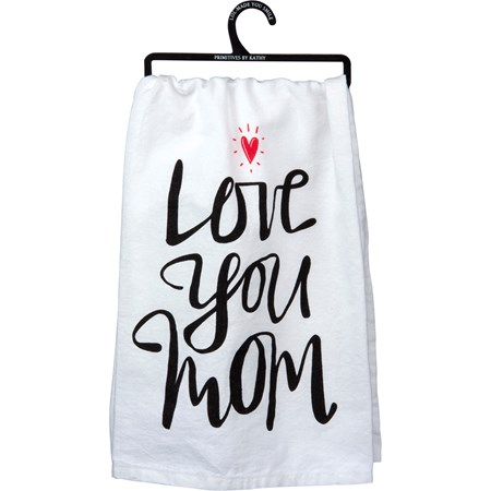 "Dish Towel - Love You Mom  - 28"" x 28"" - Cotton"