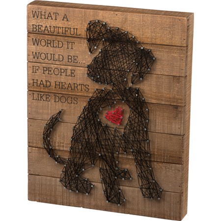"String Art - If People Had Hearts Like Dogs - 12"" x 15"" x 1.75"" - Wood, Metal, String"