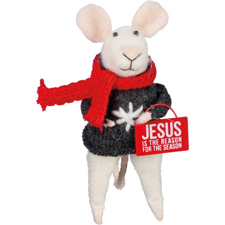 "Mouse - Jesus Is Reason For The Season - 2.50"" x 4.50"" x 2"" - Felt, Fabric, Metal"