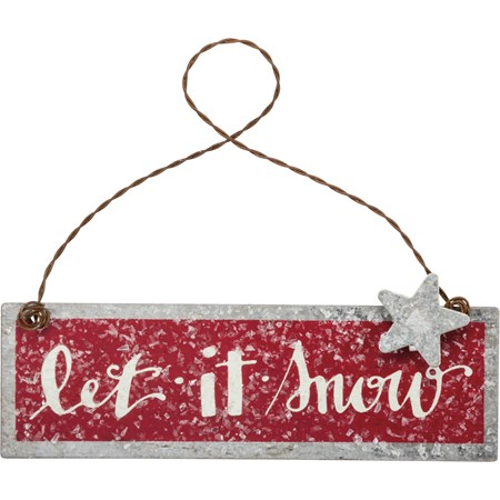 "Ornament - Let It Snow - 4"" x 1.25"" - Metal, Wire, Mica"