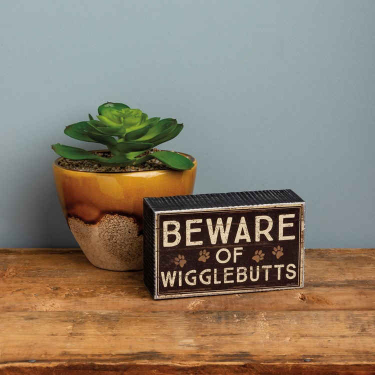 "Box Sign - Beware Of Wigglebutts - 5"" x 3"" x 1.75"" - Wood, Paper"