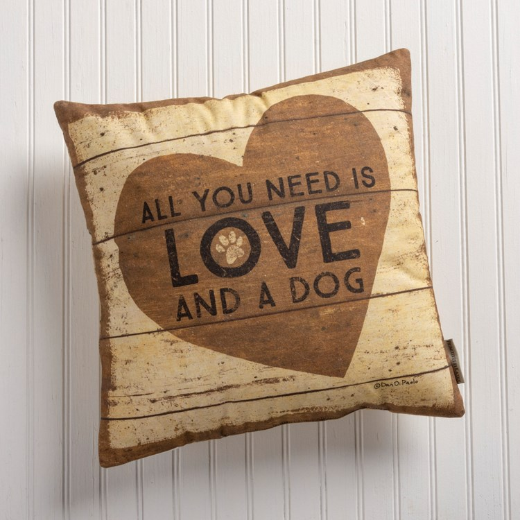 "Pillow - All You Need Is Love And A Dog - 16"" x 16"" - Cotton, Linen"