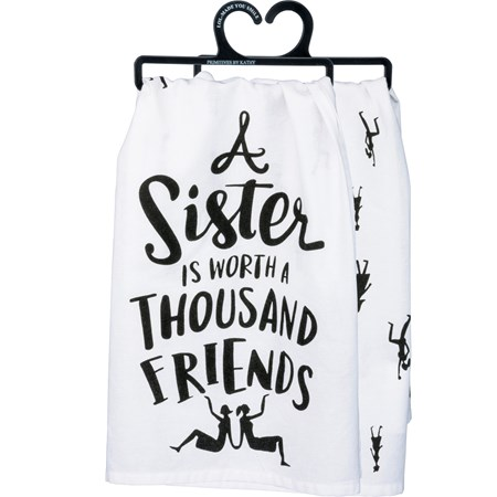 "Dish Towel - A Sister Is Worth A Thousand Friends - 28"" x 28"" - Cotton"