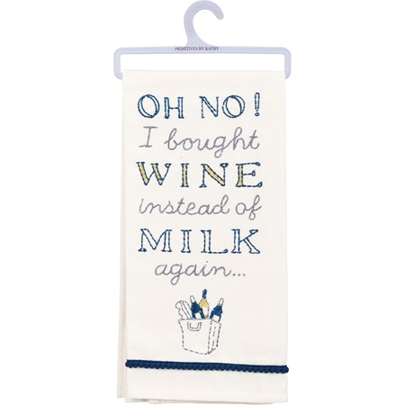 "Dish Towel - Wine Instead Of Milk Again - 18"" x 26"" - Cotton"