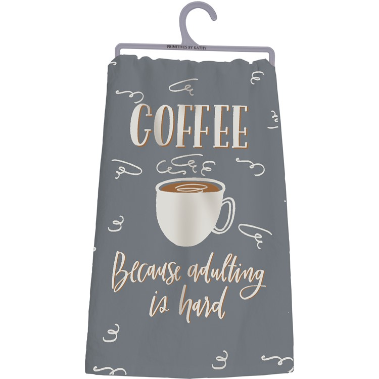 "Dish Towel - Coffee Because Adulting Is Hard - 28"" x 28"" - Cotton"