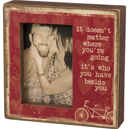 "Box Frame - It's Who You Have Beside You - 8"" x 8"" x 2"", Fits 4"" x 6"" Photo - Wood, Paper, Glass"