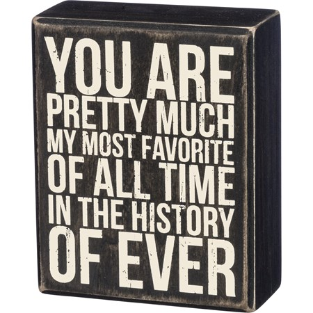 "Box Sign - Most Favorite - 4"" x 5"" x 1.75"" - Wood"
