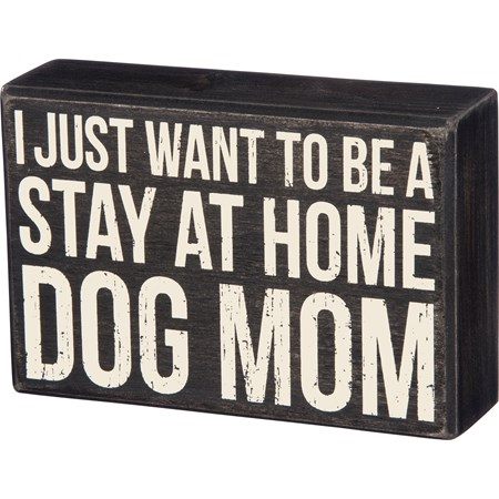 "Box Sign - Dog Mom - 6"" x 4"" x 1.75"" - Wood"
