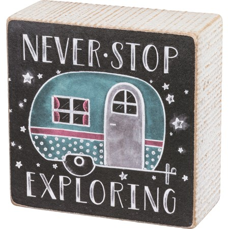 "Chalk Sign - Never Stop Exploring - 4"" x 4"" x 1.75"" - Wood, Paper, Metal"