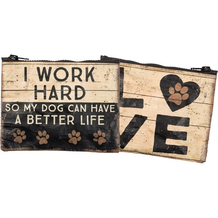 "Zipper Wallet - I Work Hard So My Dog Can Have - 5.25"" x 4"" - Post-Consumer Material, Metal"