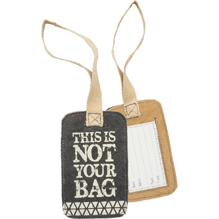 "Luggage Tag - Not Your Bag  - 3.25"" x 5.25"" - Canvas, Plastic"
