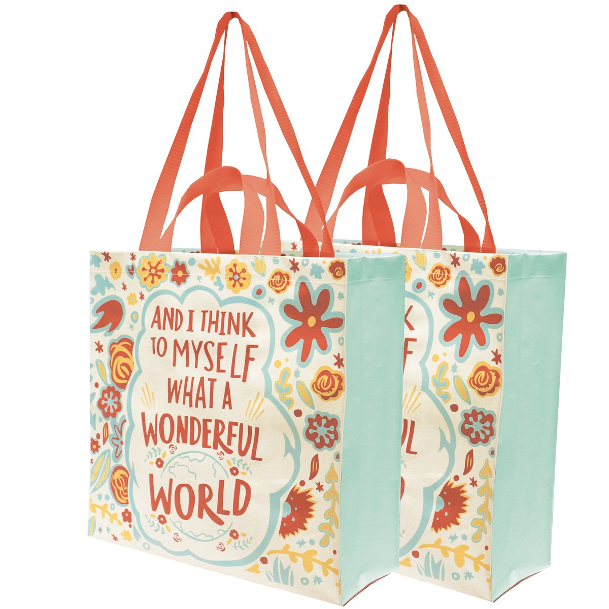 "Market Tote - Think To Myself What Wonderful World - 15.50"" x 15.25"" x 6"" - Post-Consumer Material, Nylon"