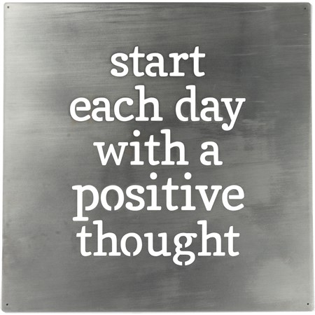 "Metal Wall Art - Each Day With A Positive Thought - 14"" x 14"" - Metal"