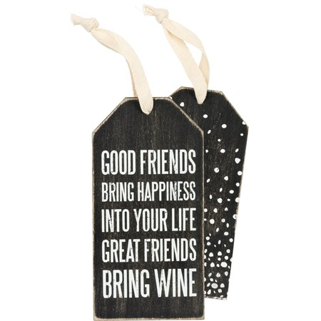 "Bottle Tag - Great Friends - 3"" x 6"" - Wood, Fabric"