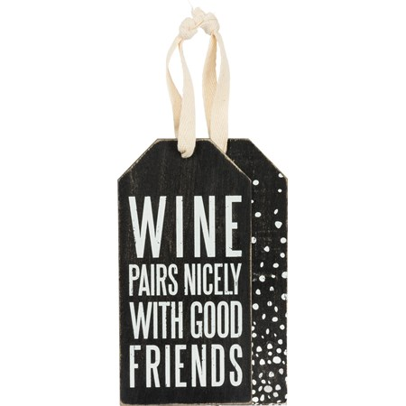 "Bottle Tag - Pairs Nicely - 3"" x 6"" - Wood, Fabric"
