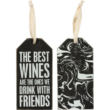 "Bottle Tag - Best Wines We Drink With Friends - 3"" x 6""  - Wood, Fabric"