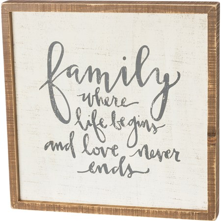 "Inset Box Sign - Family Where Life Begins And Love - 15"" x 15"" x 1.75"" - Wood"