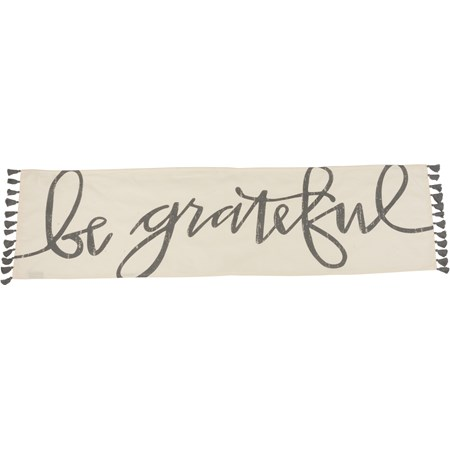 "Runner - Be Grateful - 56"" x 15"" - Cotton"