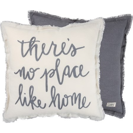 "Pillow - There's No Place Like Home  - 15"" x 15"" - Cotton"