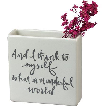 "Square Vase - Think To Myself What A Wonderful - 4"" x 4"" x 1.50"" - Stoneware"