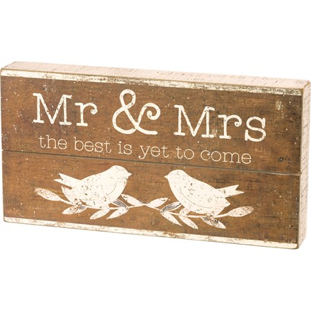 "Slat Box Sign - Mr. & Mrs. The Best Is Yet To Come - 12.50"" x 6.50"" x 1.75"" - Wood, Paper"