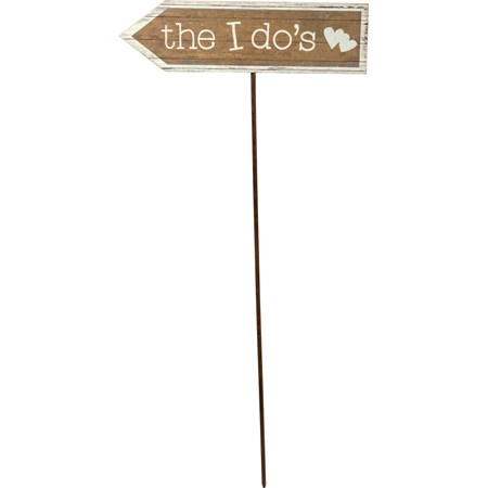 "Stake Sign - The I Do's - 18.75"" x 5.25"", 36"" Stake - Wood, Paper, Metal"