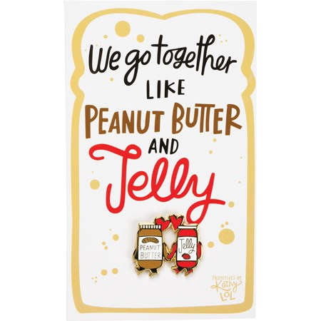 "Enamel Pin - We Go Together Like PB & Jelly - Pin: 1"" x 1"", Card: 3"" x 5"" - Metal, Enamel, Paper"