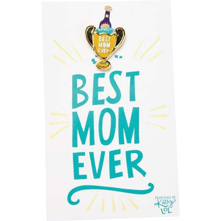 "Enamel Pin - Best Mom Ever Champagne - Pin: 1"" x 1"", Card: 3"" x 5"" - Metal, Enamel, Paper"