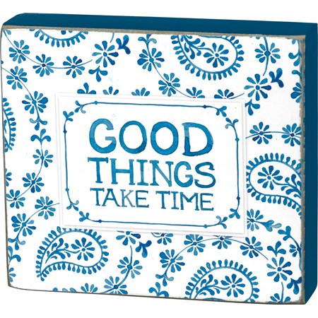 "Block Sign - Good Things Take Time - 4.50"" x 4"" x 1"" - Wood, Paper"