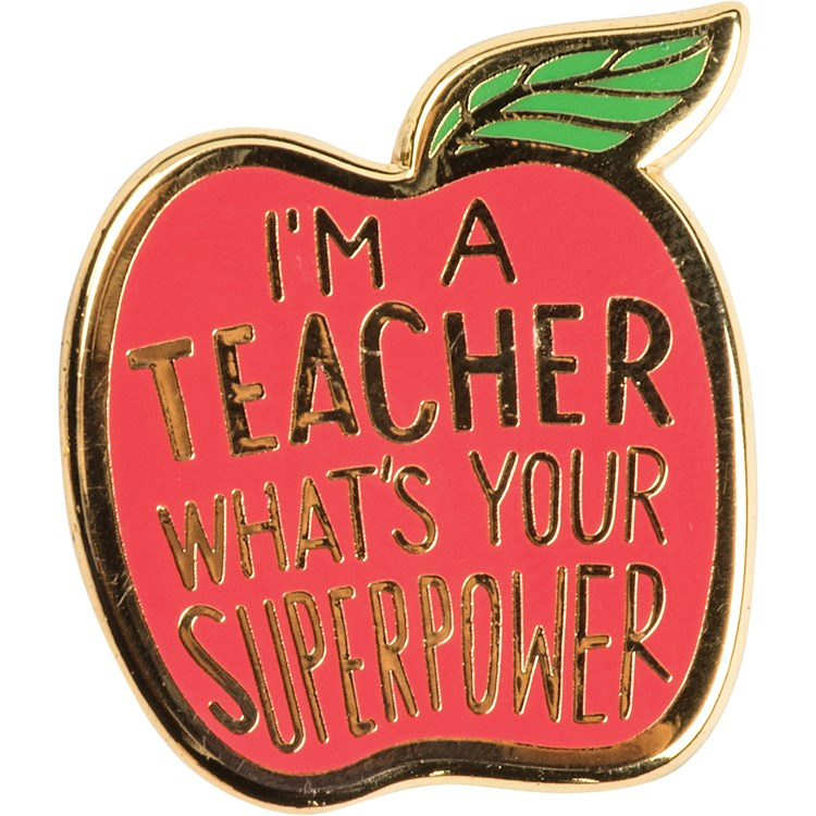 "Enamel Pin - Teacher, What's Your Superpower - Pin: 1"" x 1"", Card: 3"" x 5"" - Metal, Enamel, Paper"