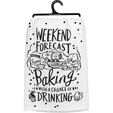 "Dish Towel - Weekend Forecast Chance of Drinking - 28"" x 28"" - Cotton"