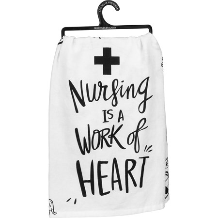 "Dish Towel - Nursing Is A Work Of Heart - 28"" x 28"" - Cotton"
