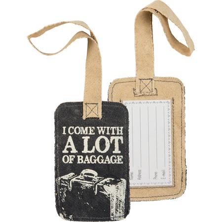 "Luggage Tag - I Come With A Lot Of Baggage - 3.25"" x 5.25"" - Canvas, Plastic"