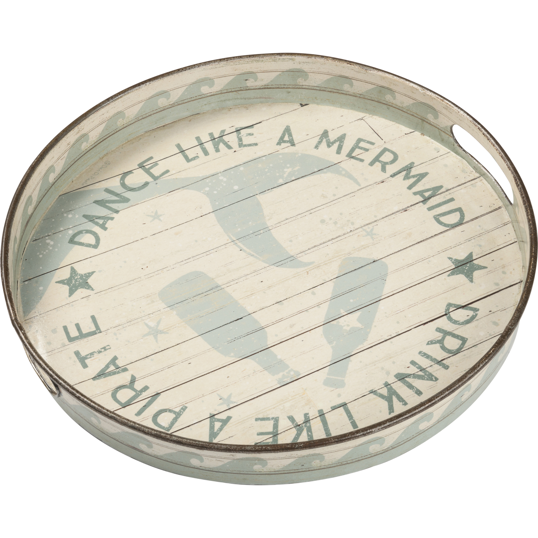Dance Like a Mermaid Primitives by Kathy Metal Tray Drink Like a Pirate