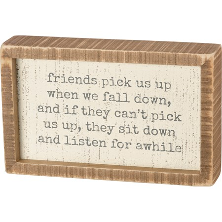 "Inset Box Sign - Friends Pick Us Up When We Fall - 8"" x 5"" x 1.75"" - Wood"