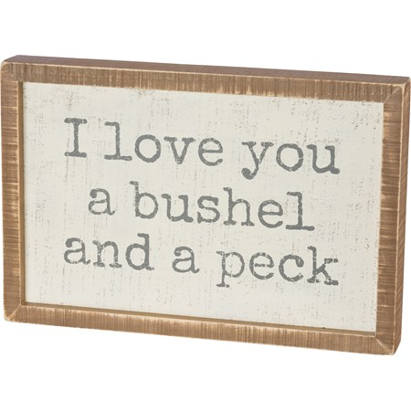"Inset Box Sign - I Love You A Bushel And A Peck - 15"" x 10"" x 1.75"" - Wood"