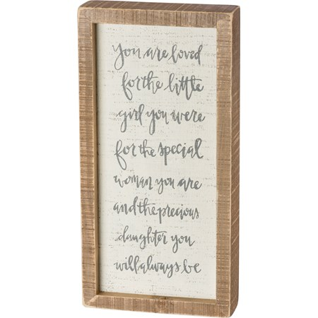 "Inset Box Sign - You Are Loved Prescious Daughter - 6"" x 12"" x 1.75"" - Wood"